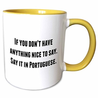 3droseブルックリンメメファニーセイイング− If You Dont Have Anything Nice To Say Say It Inポルトガル語–マグカップ 11-oz Two...