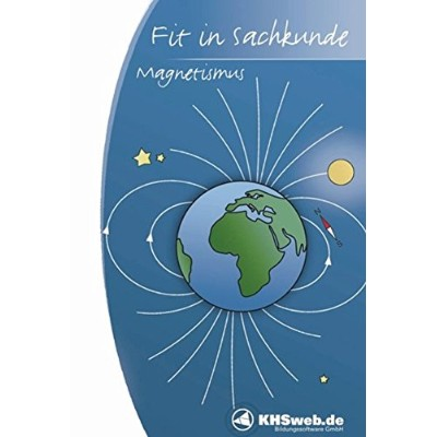 Fit in Sachkunde. Magnetismus. CD-ROM für Windows 95/98/NT/Me/2000/XP