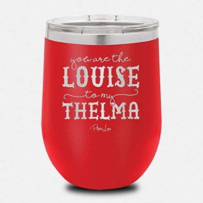 Piper Lou Collection You Are The Louise To My Thelma 12オンス ワインカップ 12oz レッド