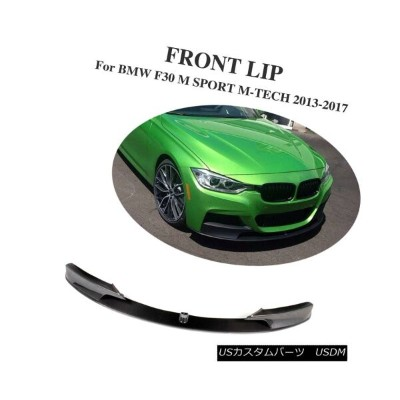 エアロパーツ Front Lip Bumper Chin Spoiler Carbon Fiber Fit for BMW F30 M Tech M-Sport Bumper フロントリップバンパーチ...