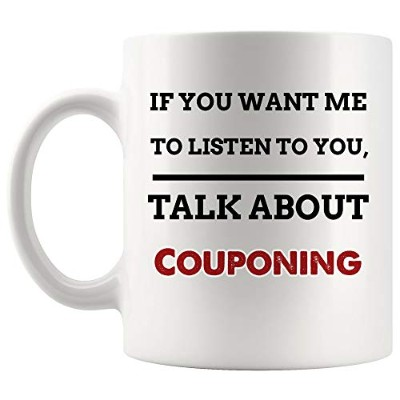 If Want Me Listen To You Talk About Couponing マグ コーヒーカップ ティーマグ ギフト | クーポナー セービング オンライン ショッパー 面白い 恋人...