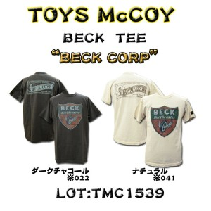 "TOYS McCOY (トイズマッコイ) BECK TEE "" BECK CORP"" TMC1539-15SS「P」"