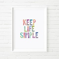 THE MOTIVATED TYPE | KEEP LIFE SIMPLE (colour) | A3 アートプリント/ポスター