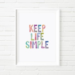 THE MOTIVATED TYPE   KEEP LIFE SIMPLE (colour)   A3 アートプリント/ポスター