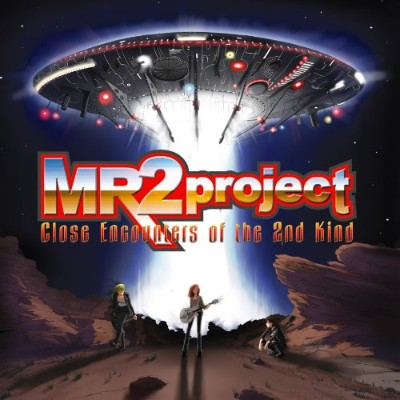 MR2プロジェクト Close Encounters of the 2nd Kind