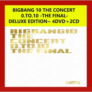 BIGBANG 10 THE CONCERT  0.TO.10 -THE FINAL- 初回限定盤~DELUXE EDITION~ 4DVD+2CD BOX 日本版