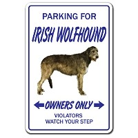 PARKING FOR IRISH WOLFHOUND OWNERS ONLY サインボード:アイリッシュウルフハウンド オーナー専用 駐車スペース 標識 看板 MADE IN U.S.A ...