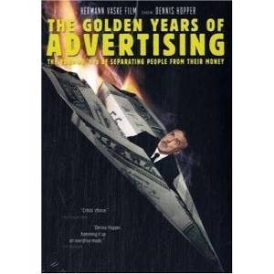 The Golden Years of Advertising. DVD-ROM: THE ROARING `90s OF SEPARATING PEOPLE FROM THEIR MONEY