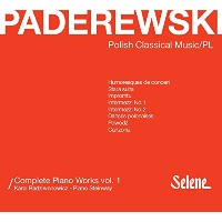 Paderewski: Complete Piano Works Vol.1