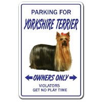 PARKING FOR YORKSHIRE TERRIER OWNERS ONLY サインボード:ヨークシャーテリア オーナー専用 駐車スペース 標識 看板 MADE IN U.S.A [並行輸入品]
