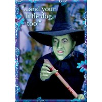 Wizard Of Oz Magnet~ And Your Litle Dog, Too!~ Approx 2.5 x 3.5 by Penny Lane