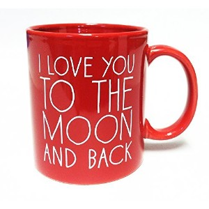 I Love You to the Moon and Back- Coffee Mug Red by Go Jump in the Lake