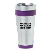Purple 16oz Insulated Stainless Steel Travel Mug World's Okayest Sister by MIP