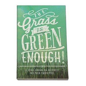 Studio Oh! Guided Journal, The Grass is Green Enough Journal by Studio Oh
