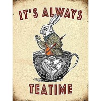 Its Always Teatime (Alice In Wonderland) の小さな金属サイン(og 2015)