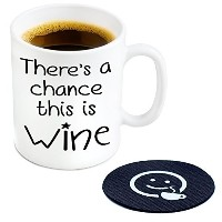 There's A Chance This Is Wine Novelty Coffee or Tea Mug and Coaster - 11 oz Ceramic Mug Ships in a...