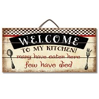 Highland Graphics Welcome to My Kitchen... Funny Wood Sign for Counter or Wall Decor by Highland...