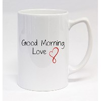 Good Morning Love #167 - Funny Humor Ceramic 14oz Statesman Coffee Mug Cup by Middle of the Road