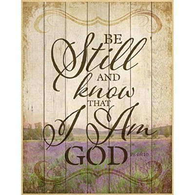 Be Still And Know...Wood Plaque by Dexsa