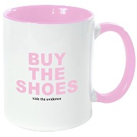 "Rikki Knight "" Buy the Shoesピンクcolor-shopping-funny引用符ピンクハンドルと内側デザイン""セラミックコーヒーマグカップ、11オンス、ピンク"