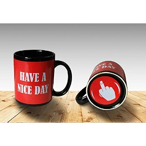 Funny Coffee Mug Have a Nice Day Middle Finger Funny Cup 11oz 100% Ceramic Mug Red by Cortunex