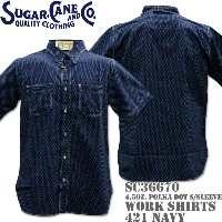 Sugar Cane(シュガーケーン)F/ROMANCE 4.5oz. POLKA DOT WORK SHIRT S/Sleeve SC36670-421 Navy