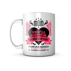 Mom You'll Always Be The Queen Of My Heart Forever Missed Mother セラミック マグカップ コーヒーティーカップ