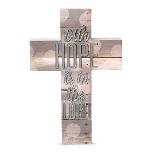 Pavilion Gift Company 31030 Our Hope is in The Lord Cross, Radiant Reflections, 9-Inch [並行輸入品]