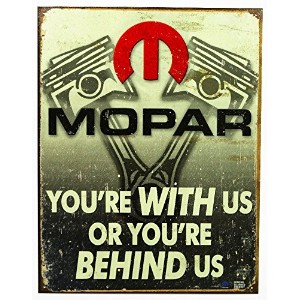 MOPAR★クライスラー・レトロ調★YOU'RE WITH US OR YOU'RE BEHIND US★アメリカンブリキ看板
