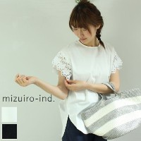 mizuiro ind (ミズイロインド)mizuiro-ind.lace crew neck coccoon P/O 2colormade in japan2-236788-e【★】