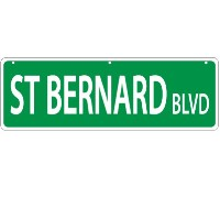 Imagine This St. Bernard Street Sign by Imagine This