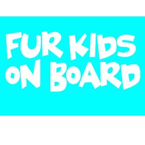 Imagine This Car Window Decal, Fur Kids on Board by Imagine This