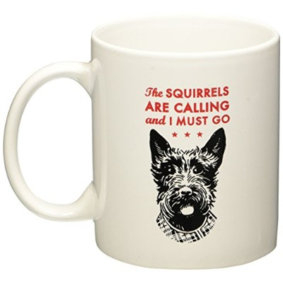 Scottish Terrier- Scottie dog- The Squirrels Are Calling and I Must Go 8 Oz. Coffee Mug by Go Jump...