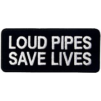 LOUD PIPES SAVE LIVES パイプの爆音は命を救う刺繍入りアイロン貼り付け/縫い付けワッペン