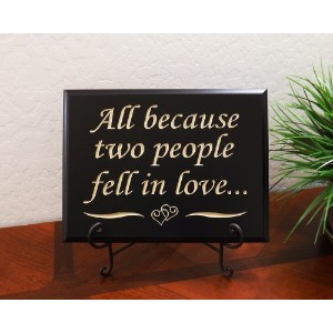 """All Because Two People Fell In Love。。。Sign by Timber Creekデザイン 12"""" x 9"""" ブラック"""