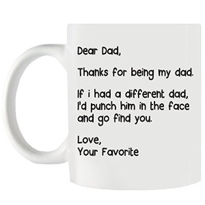 Dear Dad , My Dadていただきありがとうございます。If I Had a Different Dad、私はパンチで彼をFace and Go Find You 。Love , Your...