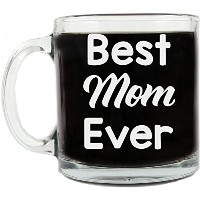 Best Mom Ever 13-ounceコーヒーマグ – 誕生日Gift Idea For Mom、母の日 – ガラスby Smashedバナナ