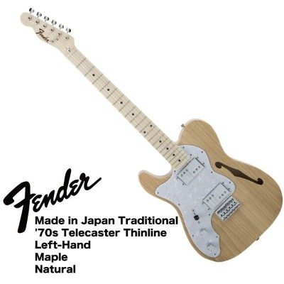 Fender Made in Japan Traditional '70s Telecaster Thinline Left-Hand NAT レフティ エレキギター