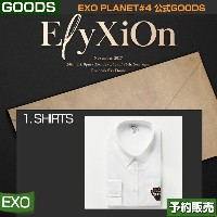 1. SHIRTS / EXO PLANET #4 ELYXION OFFICIAL GOODS /日本国内配送/即日発送/送料無料