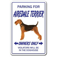 PARKING FOR AIREDALE TERRIER OWNERS ONLY サインボード:エアデールテリア オーナー専用 駐車スペース 標識 看板 MADE IN U.S.A [並行輸入品]