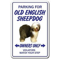 PARKING FOR OLD ENGLISH SHEEPDOG OWNERS ONLY サインボード:オールドイングリッシュシープドッグ オーナー専用 駐車スペース 標識 看板 MADE IN U...