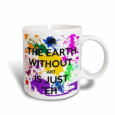 """3drose Mug _ 159623_ 5"""" The Earth Without Art Is Just Eh 2トーンレッド""""マグカップ、11オンス、レッド/ホワイト"""