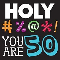 (Lunch (48-Count), Holy Bleep 50th Birthday) - Creative Converting Holy Bleep 50th Birthday Lunch...