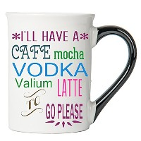 Tumbleweed ' I 'll Have AカフェモカVodka Valium Latte to Go Please ' Funny Mug