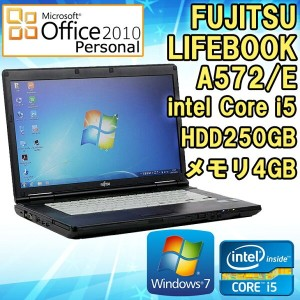 Microsoft Office Personal 2010付き! 【中古】 ノートパソコン 富士通 LIFEBOOK A572/E Windows7 15.6型ワイド(1366×768) Core...