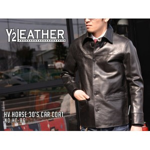 【Y'2 LEATHER/ワイツーレザー】ジャケット/HV HORSE 30'S CAR COAT/HC-86★REAL DEAL