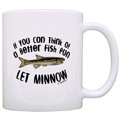 Dad Jokes If You Can Think Of Better魚Pun let Minnowギフトコーヒーマグティーカップ 11オンス COMINHKG075469
