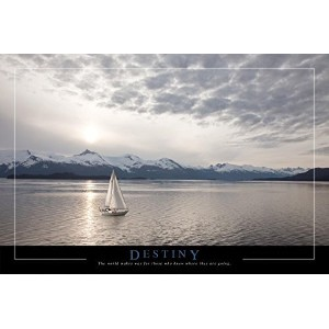 """Destiny Quote withヨット36x 24写真アートプリントポスターQuote : """" The World Makes Way for Those Who Know Where..."""