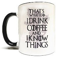 That 's What I Do I Drink Coffee & I Know Things 11オンスGrade A品質2トーンセラミックマグ/カップ – Inspired by Game...