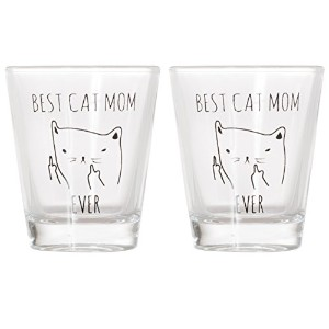 Best Mom Ever Cat – Funny Catギフト、猫、ショットグラスFunny Middle Finger Cat Shotglass 1.5 oz